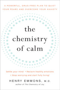 book for ME's chemistry of calm and joy guest, Dr. Henry Emmons
