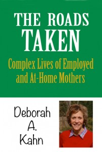 Stay at home mom or working mom guest Dr. Deborah Kahn's book