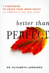 parental perfectionism guest Elizabeth Lombardo's book