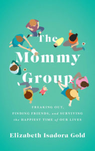 image of the mommy group ME guest, Elizabeth Isadora Gold's book